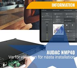Audac NMP40-varför välja den för nästa installation!