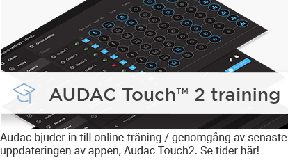 Audac touch training